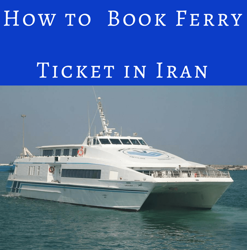 How to Book Ferry Ticket in Iran