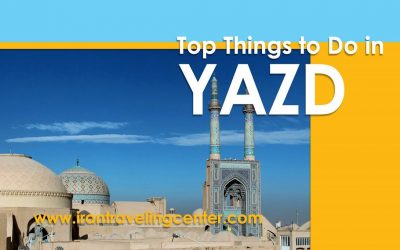 Irantravelingcenter-Yazd top attractions
