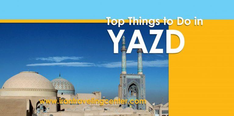 Irantravelingcenter-Yazd top attractions